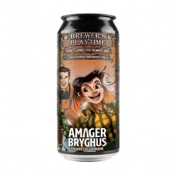 Brewer's Playtime: That's What You Always Say, Dryhopped Bergamot IPA, Amager Bryghus, 44 cl