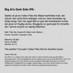 Big Al's Dark Side IPA . 50 cl, Neighborhood Brewing Co. 6,4% abv